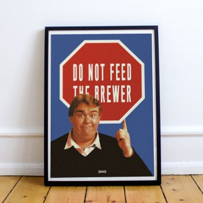 Do Not Feed The Brewer Poster