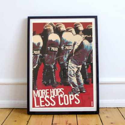 More Hops Less Cops Poster